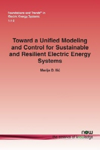 Toward a Unified Modeling and Control for Sustainable and Resilient Electric Energy Systems