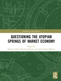 Questioning the Utopian Springs of Market Economy