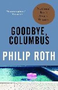 Goodbye, Columbus ( Vintage International )