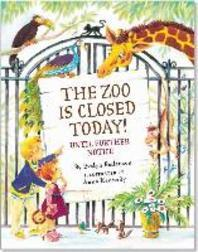 Zoo Is Closed Today!
