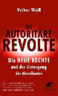 Die autoritaere Revolte
