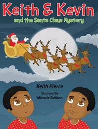 Keith & Kevin and the Santa Claus Mystery