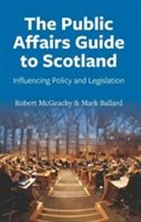 Public Affairs Guide to Scotland PB