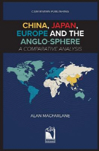 China, Japan, Europe and the Anglo-sphere, A Comparative Analysis