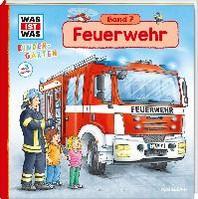 WAS IST WAS Kindergarten, Band 7 Feuerwehr