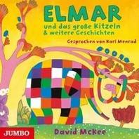 Elmar und das grosse Kitzeln & weitere Geschichten
