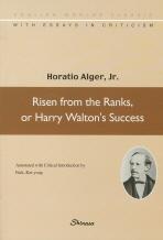 RISEN FROM THE RANKS OR HARRY WALTON S SCCESS(개천에서 용났다 해리 월튼 출세기)