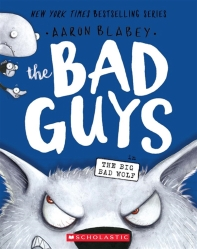 The Bad Guys Episode. 9: The Big Bad Wolf