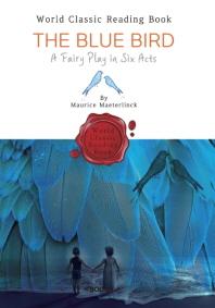 파랑새 : The Blue Bird - A Fairy Play in Six Acts (영문판 : 연극대본)