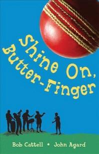 Shine on Butter-Finger