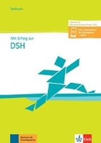 Mit Erfolg zur DSH. Ausgabe 2020. Testbuch + online