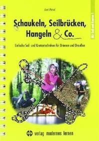 Schaukeln, Seilbruecken, Hangeln & Co.