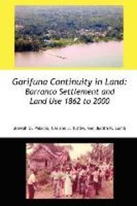 Garifuna Continuity in Land