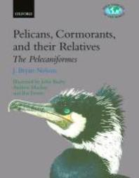 Pelicans, Cormorants and Their Relatives