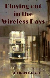 Playing Out in the Wireless Days