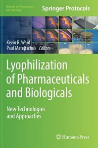 Lyophilization of Pharmaceuticals and Biologicals