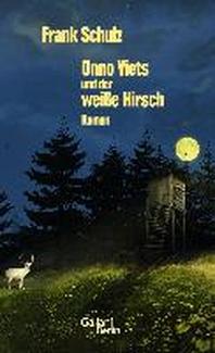 Onno Viets und der weisse Hirsch. Band 3