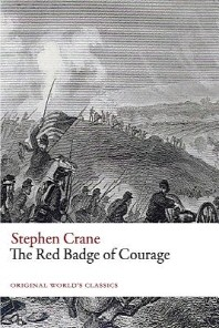 The Red Badge of Courage (Original World's Classics)
