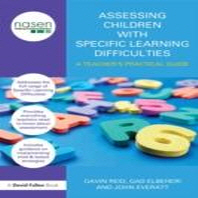 Assessing Children with Specific Learning Difficulties