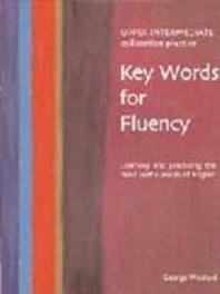 Key Words for Fluency, Upper Intermediate Collocation Practice