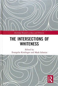 The Intersections of Whiteness