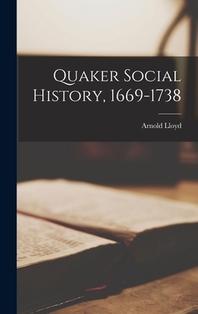 Quaker Social History, 1669-1738