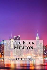 The Four Million O. Henry