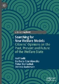 Searching for New Welfare Models
