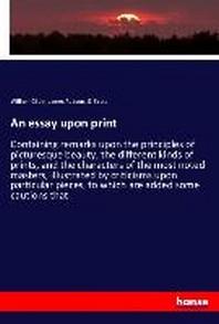 An essay upon print