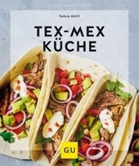 Tex-Mex Kueche