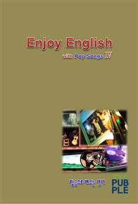 Enjoy English with Pop Songs Ⅳ