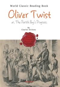 올리버 트위스트 : Oliver Twist (영어 원서)
