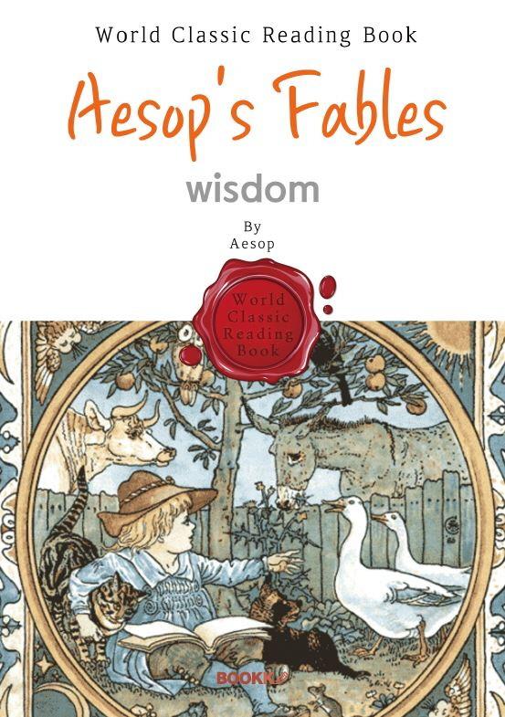 이솝 우화집 지혜편 : Aesop's Fables (영어 원서 : 일러스트 삽화) (컬러판)