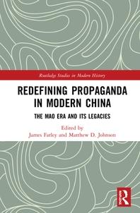 Redefining Propaganda in Modern China