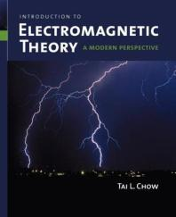 Introduction to Electromagnetic Theory : A Modern Perspective