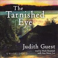 The Tarnished Eye Lib/E