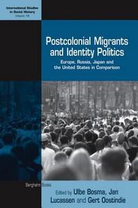 Postcolonial Migrants and Identity Politics