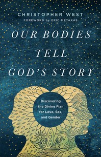 Our Bodies Tell God's Story