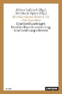 Krankenhaus-Report 19. Jahrhundert