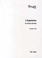 5 BAGATELLES FOR BRASS QUINTET