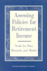 Assessing Policies for Retirement Income