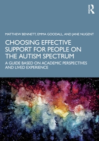 Choosing Effective Support for People on the Autism Spectrum