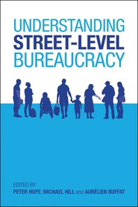 Understanding Street-Level Bureaucracy