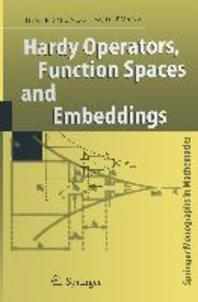 Hardy Operators, Function Spaces and Embeddings