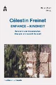 Celestin Freinet  Enfance - Kindheit
