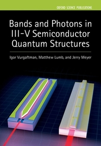 Bands and Photons in III-V Semiconductor Quantum Structures