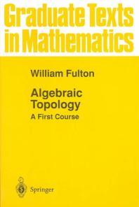 Algebraic Topology ( Graduate Texts in Mathematics #153 )