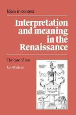 Interpretation and Meaning in the Renaissance