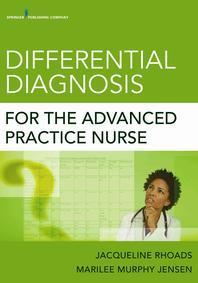 Differential Diagnosis for the Advanced Practice Nurse