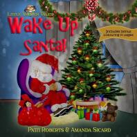 Wake Up Santa!